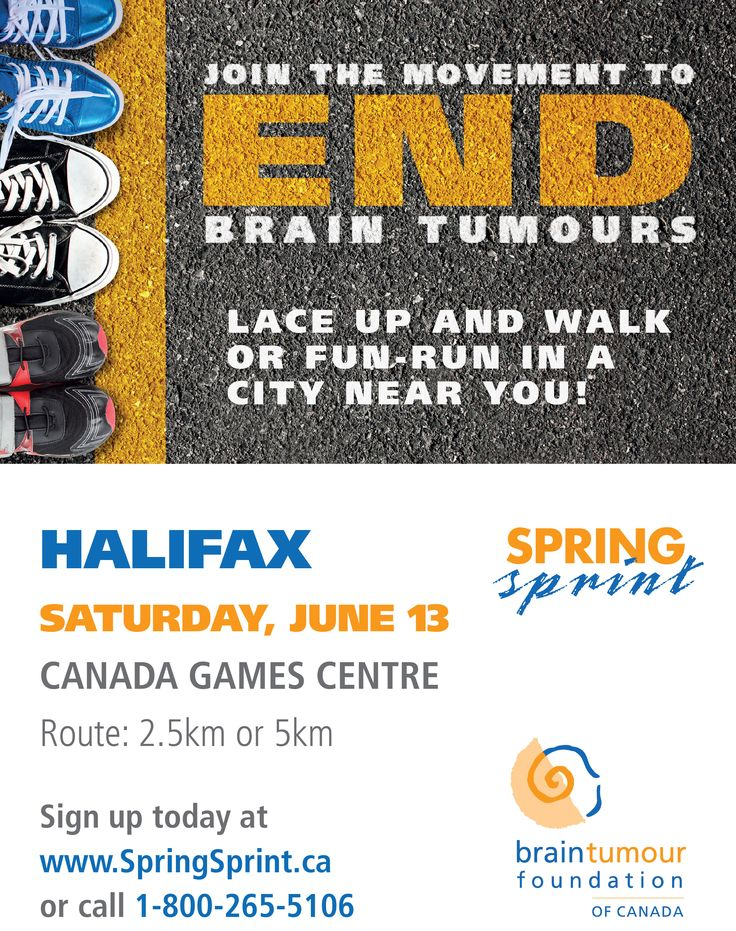 Halifax, NS! Saturday June 13, 2015 is your date to join for the movement to end brain tumours. http://www.springsprint.ca/site/TR?fr_id=1208&pg=entry