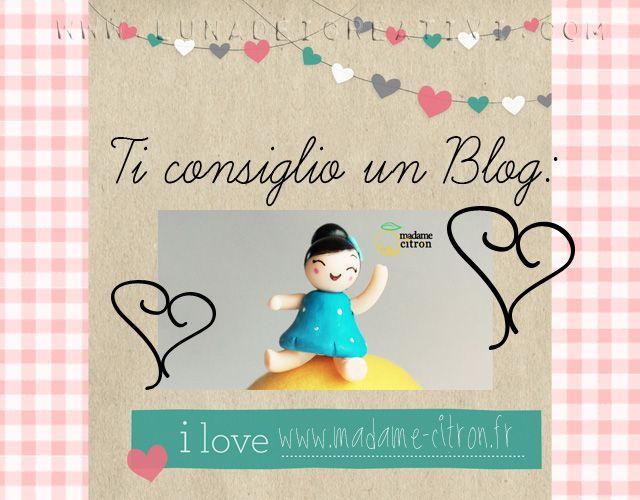 "LUNAdei Creativi | Ti Consiglio un Blog: ""Madame Citron"" | http://lunadeicreativi.com"