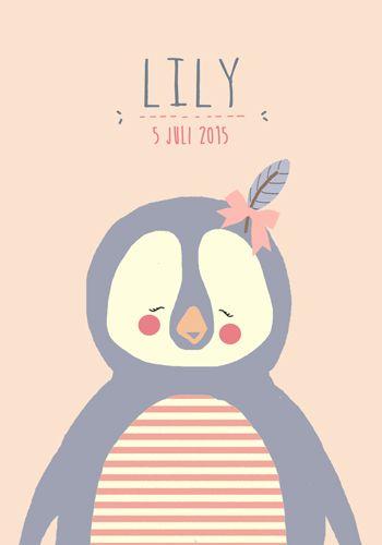 Geboortekaartje meisje - Lily - Pimpelpluis  https://www.facebook.com/pages/Pimpelpluis/188675421305550?ref=hl (# pinguïn - veer - pluim -  dieren - schattig - lief - origineel)