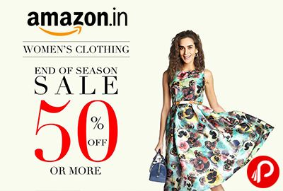 Amazon EOSS offers UPTO 50% off on Women's Clothing on Dresses, Ethnic Wear, Hoodies, Accessories, Jeans, Jumpsuits & Playsuits, Knitwear, Leggings, Lingerie & Underwear, Nightwear, Outerwear, Pants & Capris, Shirts, Tops & Tees, Shorts, Skirts, Socks & Hosiery, Sportswear, Sunglasses & Eyewear Accessories, Swim.  http://www.paisebachaoindia.com/womens-clothing-upto-50-off-end-of-season-sale-amazon/