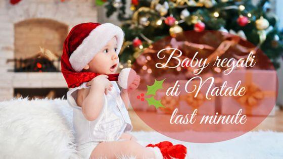 Idee per regali last minute di Natale per i bimbi di amici e parenti: tanti piccoli pensierini ricchi di amore