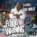 Jae Millz - The Flood Warning Hosted by DJ Ill Will, DJ Rockstar - Free Mixtape Download or Stream it