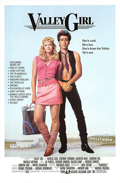 Valley Girl movie poster (1983), and also part of one of my favorite Bouncing Souls song.