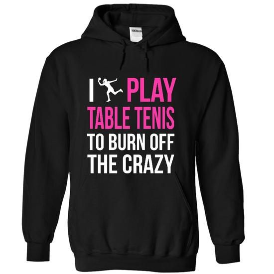 Table Tennis Crazy Female T Shirts, Hoodies. Check price ==► https://www.sunfrog.com/LifeStyle/Table-Tennis-Crazy-Female-7526-Black-15422174-Hoodie.html?41382 $39.99