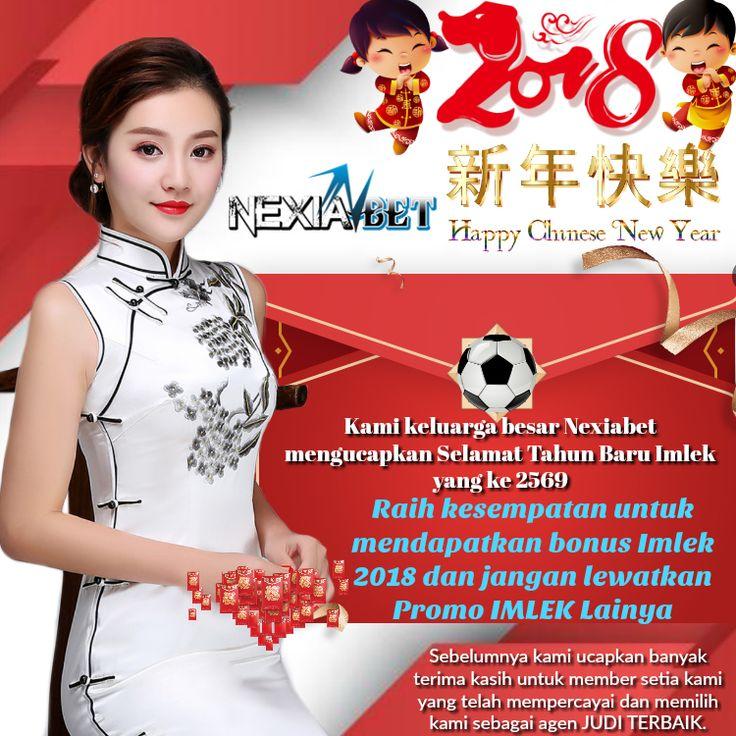KAMI KELUARGA BESAR NEXIABET..COM Mengucapkan HAPPY CHINESE NEW YEAR 2018 Gong Xi Fa Cai 2018  Terima kasih telah menjadi bagian dari 8 tahun perjalan kami menghibur anda semua.  Gong Xi Fa Cai! 2569 Xin Nian Kuai Le. Zhù Ni Shenti Jiànkäng, Quanjiä Xingfu, Wànshì Ruyì.  SEMOGA NEXIABET.COM SEMAKIN BERSINAR DI TAHUN ANJING INI DENGAN BERBAGAI KEJUTAN SERTA BONUS MENARIK BANYAK EVENT-EVENT, BONUS MELIMPAH SERTA TOURNAMENT POKER DENGAN HADIAH YANG SANGAT MENARIK.