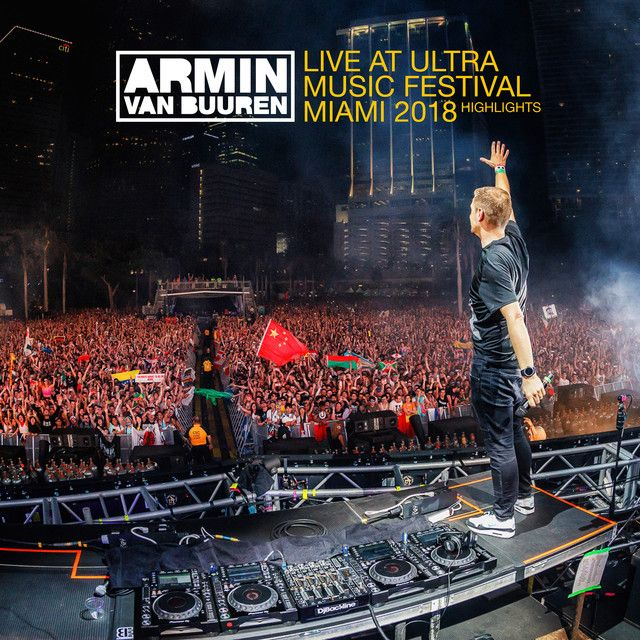 Live At Ultra Music Festival Miami 2018 Highlights By Armin Van