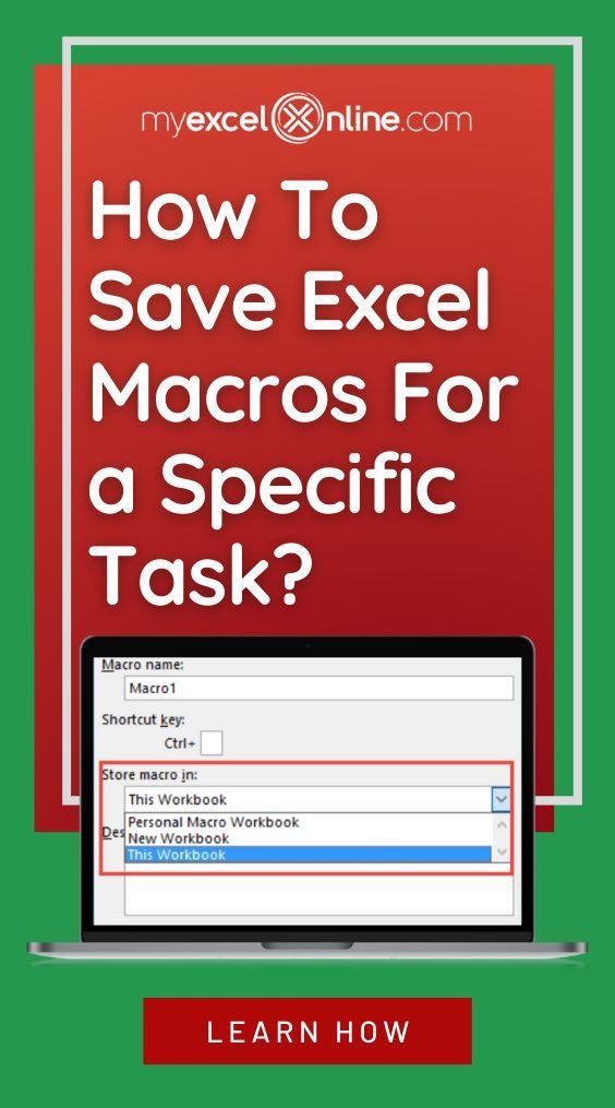 Where To Store Your Vba Macro In This Workbook Or Personal Macro Workbook Myexcelonline In 2021 Excel Macros Excel Tutorials Excel For Beginners