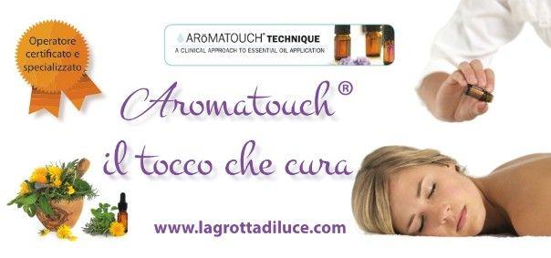 Spertimenta il benessere profondo di un Aromatouch. Prenota o regala il tuo trattamento. Scopri come sul sito www.lagrottadiluce.com Home Page - La Grotta di Luce