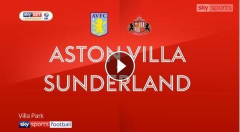 Video: Aston Villa 2 - 1 Sunderland Highlights and All Goals Online, Sky Bet Championship - 21st November 2017 - FootballVideoHighlights.com. You are ...