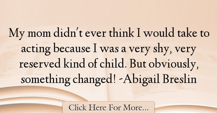Abigail Breslin Quotes About Mom - 46897