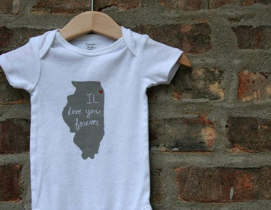 IL love you forever (Chicago Love) Screenprinted Baby Onesie FREE SHIPPING. $18.00 USD, via Etsy.Illinois Il, Gift Ideas, Illinois Onesies, Forever Chicago, Baby Onesies, Love You Forever, States Onesies, Forever Onesies, Baby Stuff