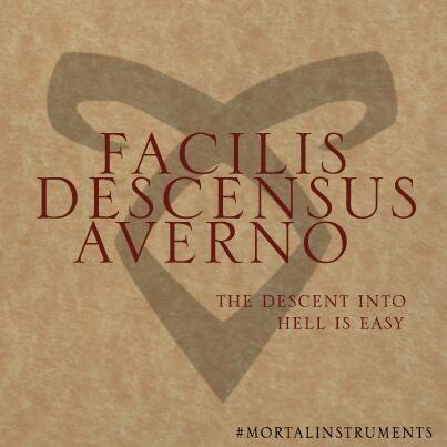"""facilis descensus averno """"Descent into hell is easy"""""""