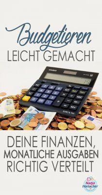 Budgetieren leicht gemacht – Deine Finanzen, monatliche Ausgaben richtig verteilt