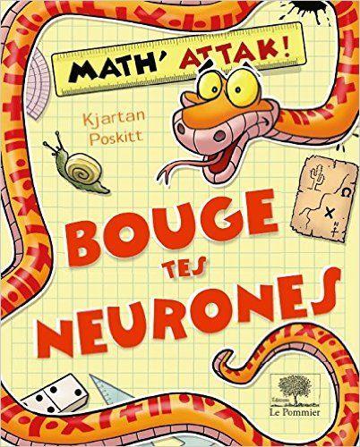 Amazon.fr - Bouge Tes Neurones ! - Kjartan Poskitt, Rob Davis - Livres