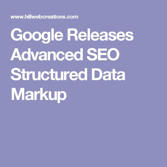 Google Releases Advanced SEO Structured Data Markup