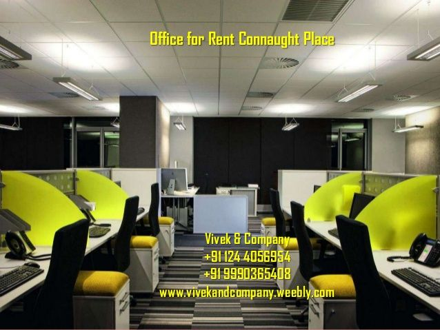 Office for Rent Connaught Place by 1244056954 via slideshare