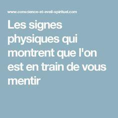 Les signes physiques qui montrent que l'on est en train de vous mentir