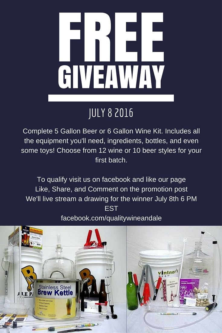 Home wine making and beer brewing recipes quality wine - We Re Going To Give Away Your Choice Of A Complete Deluxe 6 Gallon Wine Making Kit Or 5 Gallon Beer Making Kit These Kits Include All The Equipment