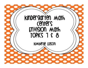 This center pack follows Envision Math Topics 7 and 8. It contains 5 centers and 1 game. This is the perfect addition to your Kindergarten classroom.