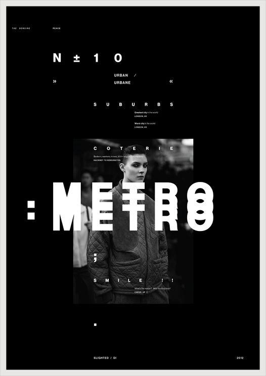Metro, Noir et blanc, Typographie