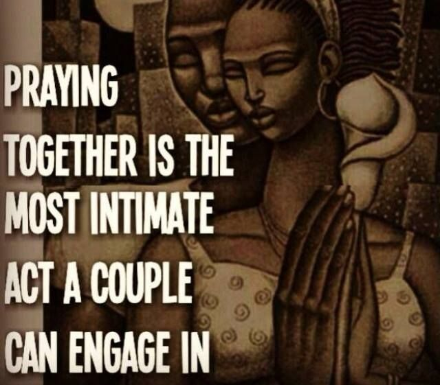 Love Finds You Quote: Praying Together Is The Most Intimate Act A Couple Can