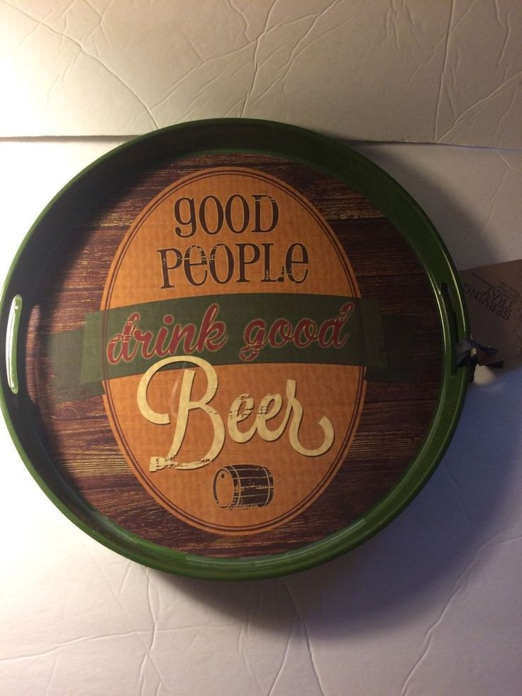 Good People Drink Good Beer Plastic Round Tray | eBay