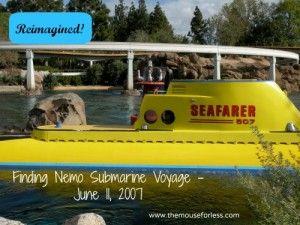 Finding Nemo Submarine Voyage Opened June 11, 2007