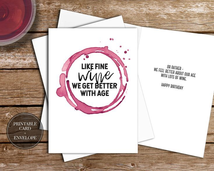 PRINTABLE Birthday Greeting Card INSTANT DOWNLOAD Digital Envelope Black And White Funny Cheeky Fine Wine Saying Quote Anyone Friend Him Her By