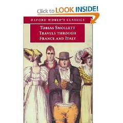 Travels Through France and Italy by Tobias Smollett. This is free if you have a Kindle.