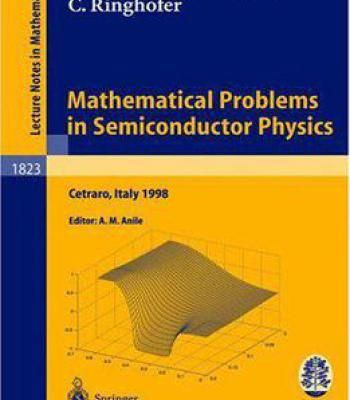 Mathematical Problems In Semiconductor Physics PDF
