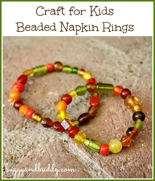 Thanksgiving Crafts for Kids: Beaded Napkin Rings from Buggy and Buddy
