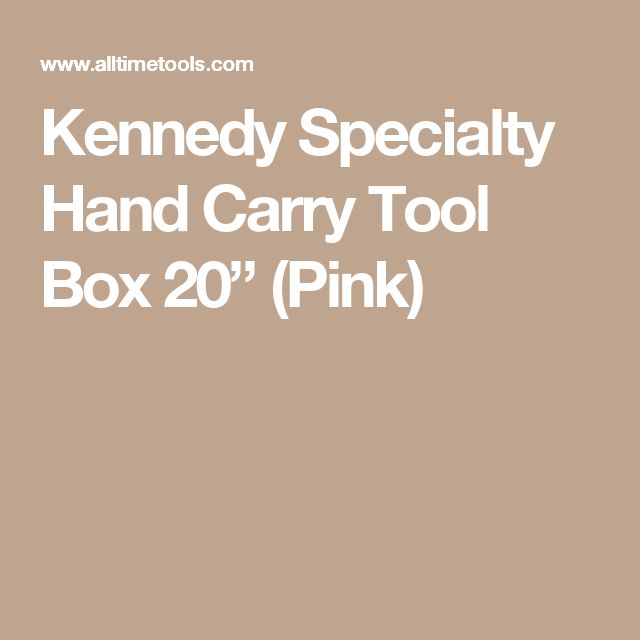 """Kennedy Specialty Hand Carry Tool Box 20"""" (Pink)"""