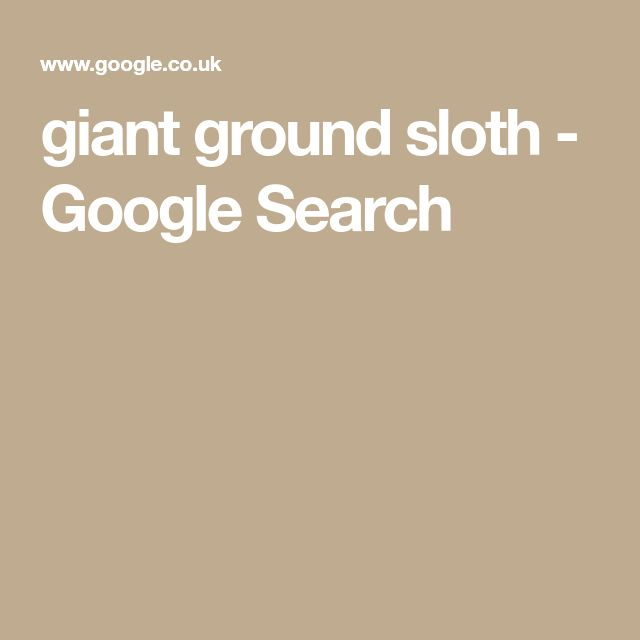 giant ground sloth - Google Search