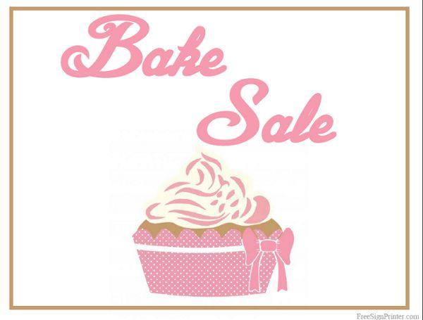 Printable Bake Sale Sign Bake sale Ideas Bake sale sign, Bake