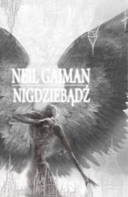 Nigdziebądź-Gaiman Neil - TA okładka
