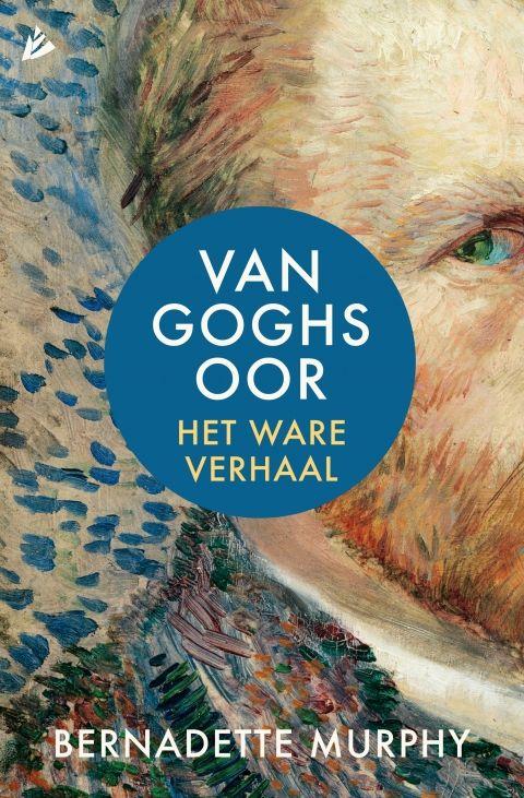 Van Goghs oor - Bernadette  Murphy - geschiedenis & kunst  |  'Van Goghs oor' is een spannend detectiveverhaal en een ontdekkingsreis. Het is ook een portret van een schilder die de grenzen van zijn genialiteit steeds verlegt en zo zijn meest iconische en revolutionaire werken schept, al voert dat hem naar de rand van de waanzin – en naar de noodlottige uithaal van het mes, die voorgoed zou blijven naklinken.