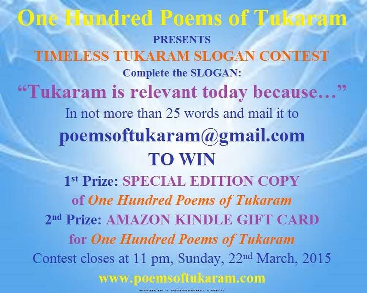 """*TIMELESS TUKARAM SLOGAN #CONTEST*  To #participate, complete the #slogan: """"Tukaram is relevant today because..."""" in no more than 25 words and mail it to poemsoftukaram@gmail.com before 11 am, Sunday, 22nd March, 2015 to #win copies of One Hundred Poems of TUKARAM. #ebooks #authors"""