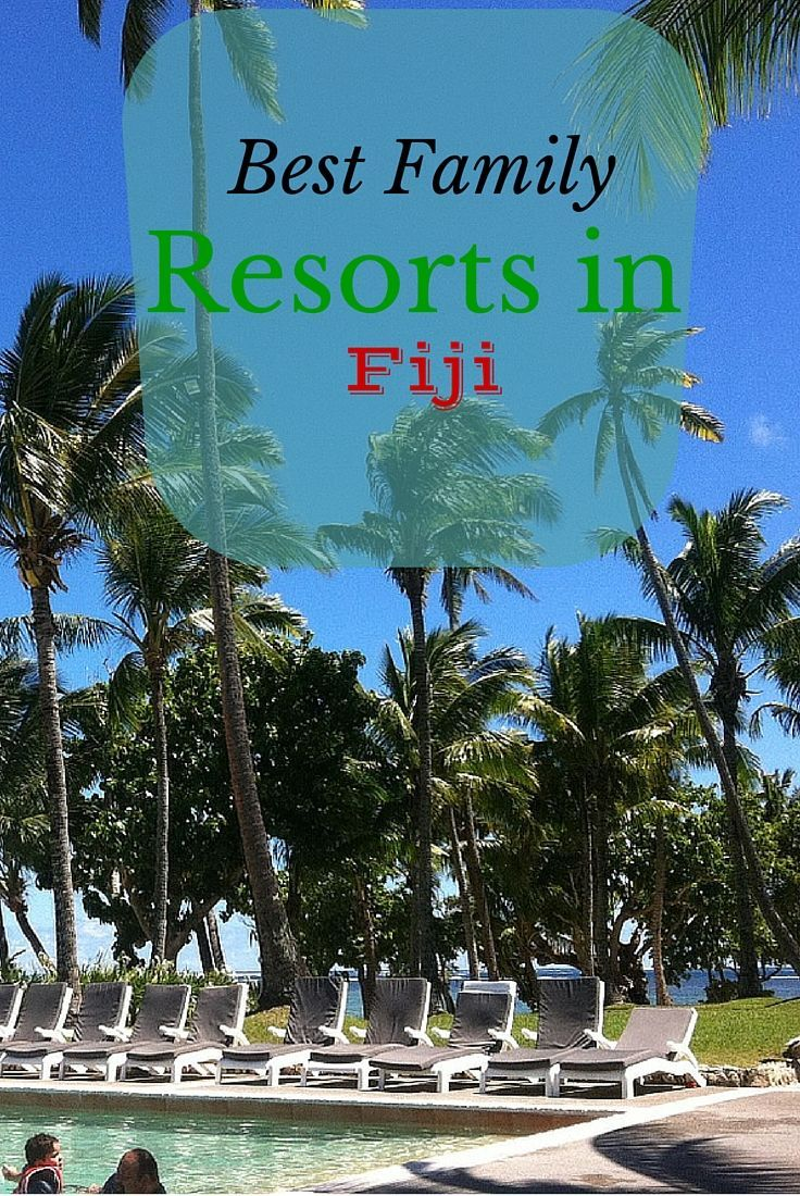 Heading to Fiji? You should be! Here's our list of the best family resorts in Fiji for an awesome trip!