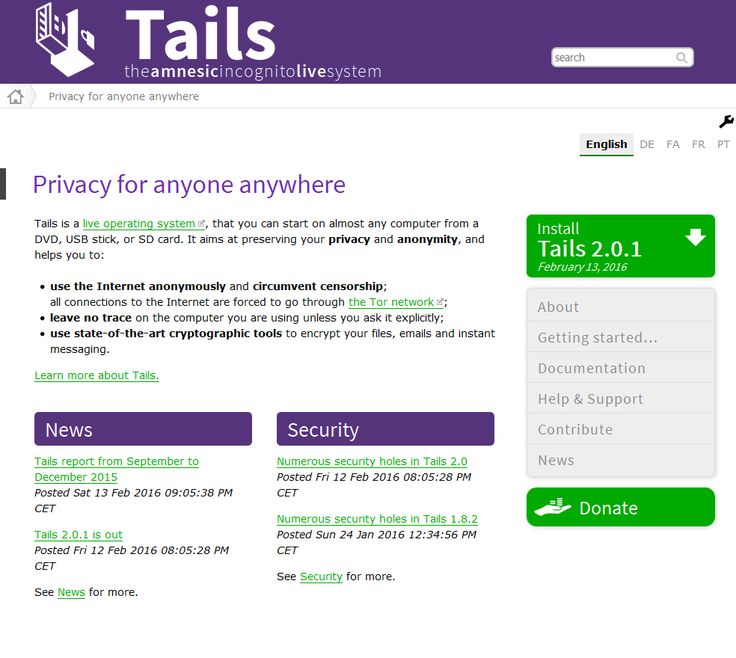 Tails is a live operating system, that you can start on almost any computer from a DVD, USB stick, or SD card. It aims at preserving your privacy and anonymity, and helps you to: