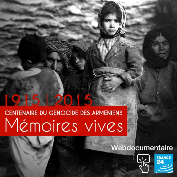 """EUROPE - """"Mémoires vives"""", le webdoc de France 24 sur le génocide des Arméniens - France 24"""