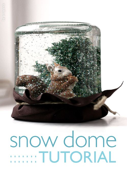 artsy ants: do-it-yourself: snow domes - a tutorial
