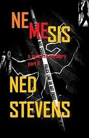 The sixth thriller by Steven Nedelton (Ned Stevens) Suspense NEMESIS, part II of A SUITCASE MYSTERY, is now in Kindle and soon in paperback on Amazon.   A deadly secret in a suitcase full of stolen gold leads to a series of unexplainable murders while the FBI hunts for a top foreign killer spy.   Visit www.snedelton.com  http://www.amazon.com/Nemesis-ebook/dp/B00DPBASRQ/ref=sr_1_1?s=digital-text=UTF8=1372628034=1-1=NED+STEVENS