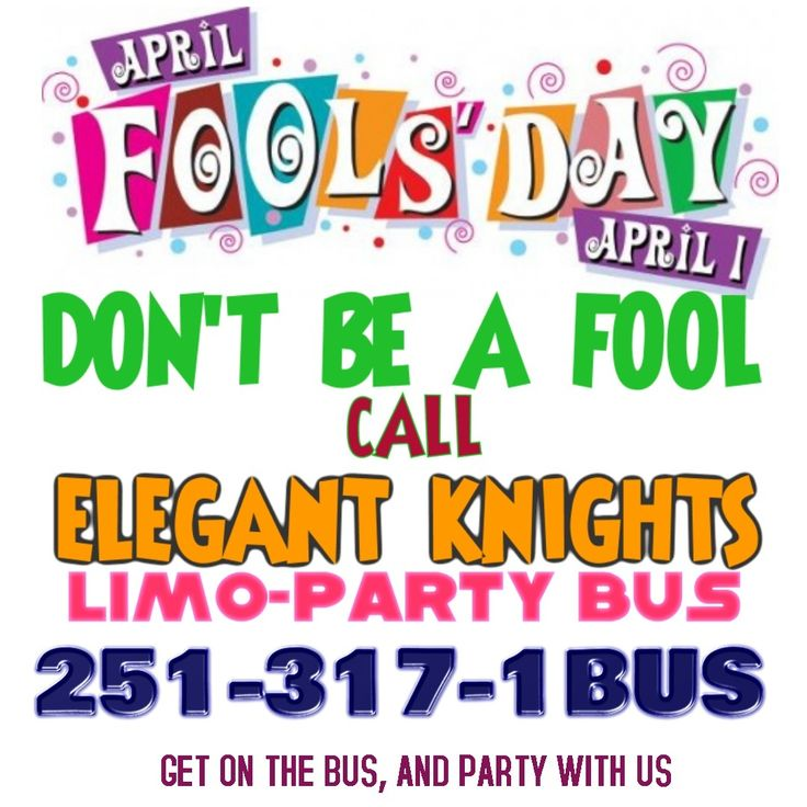 """Surprise your guests by treating them to an April fool's party bus and head on down to New Orleans on Elegant Knights Limo-Party Bus! You'll be the first to say """"April fools!"""" Call Elegant Knights and Book Your April Fools Party Bus TODAY, 251-317-1BUS"""