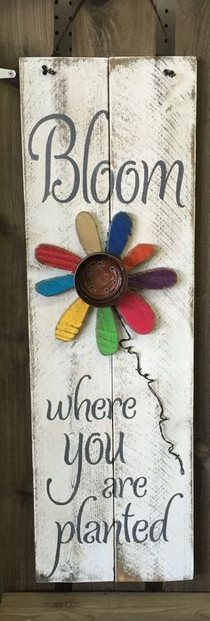 "Bloom where You are planted - Spring, Summer & May Tall Holiday/Seasonal Wood Sign » Handmade, Painted Rustic Distressed ""Pallet"" Sign"