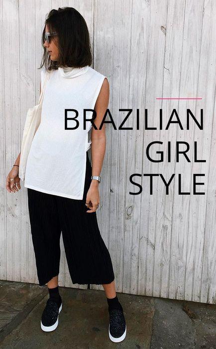 Você também vai se apaixonar pelo estilo dessas garotas brasileiras.