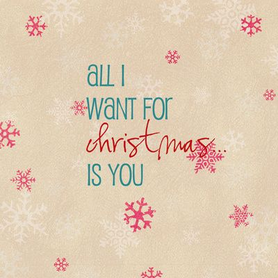 all I want for Christmas is you Art Print | xmas | Pinterest
