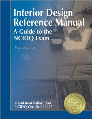 Reference Manual For NCIDQ Exam Design ReferenceDesign InteriorsDesign