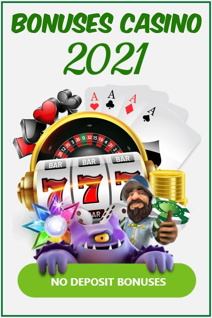 No Deposit Bonuses 2021 Free Spins & Free Slots Games
