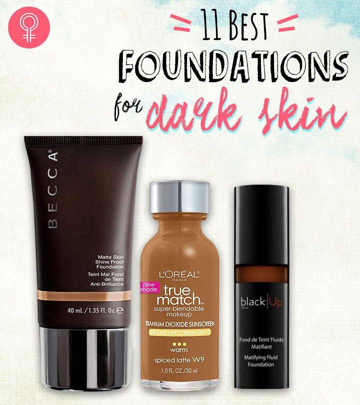 15 Best Foundations For Dark Skin Tones Best Foundation Dark Skin Tone Dark Skin Makeup