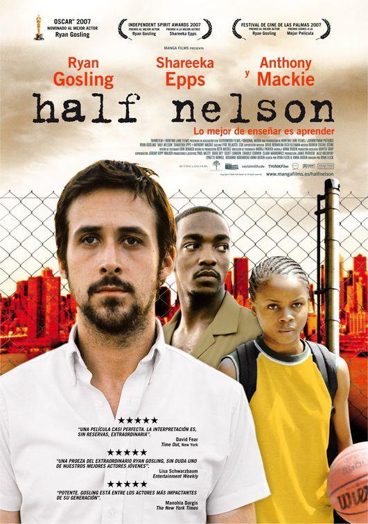 Half Nelson Movie Poster #2 - Internet Movie Poster Awards Gallery
